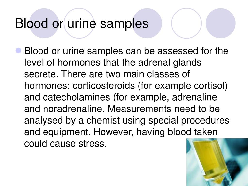 Blood or urine samples