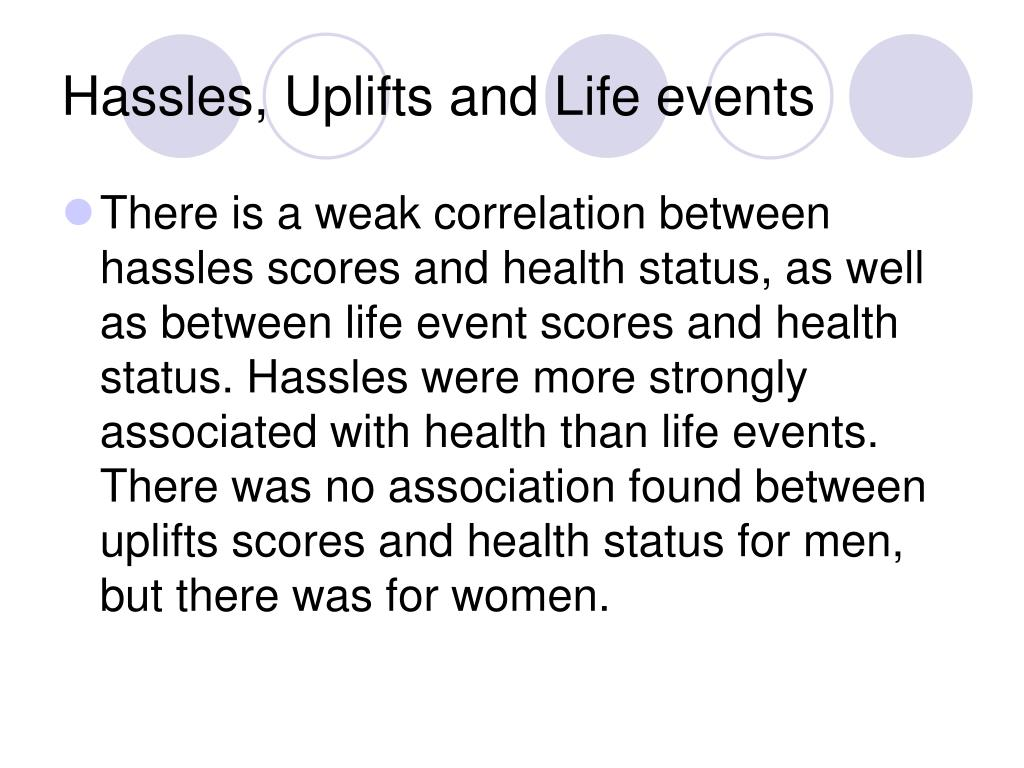 Hassles, Uplifts and Life events