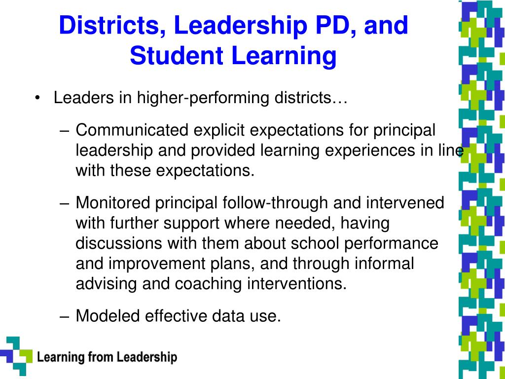Districts, Leadership PD, and Student Learning