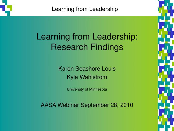 Learning from leadership research findings