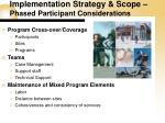 implementation strategy scope phased participant considerations