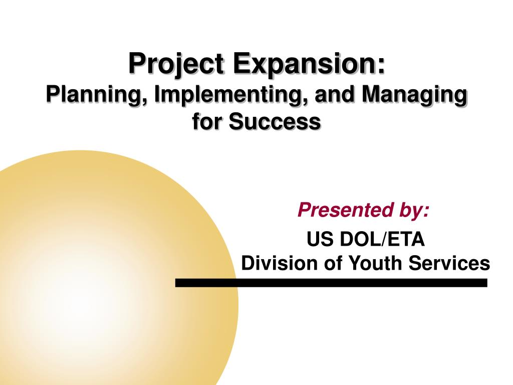 project expansion planning implementing and managing for success