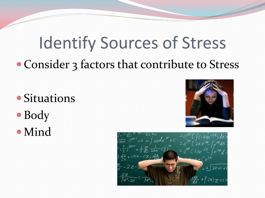 Identify Sources of Stress