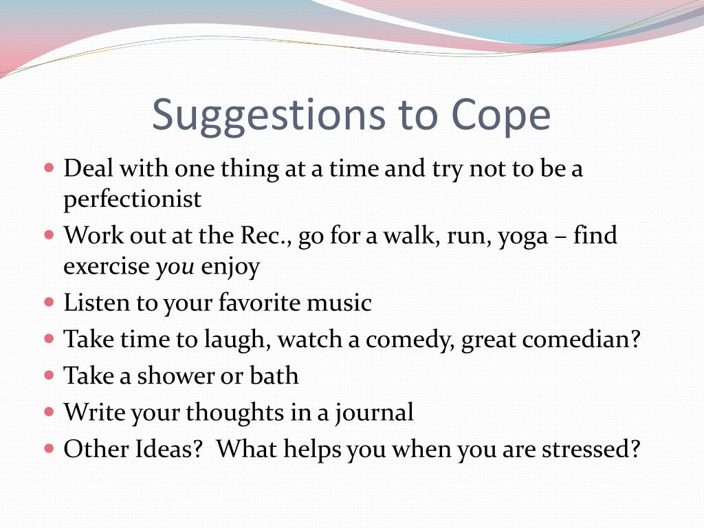 Suggestions to Cope
