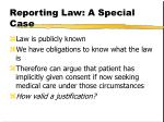 reporting law a special case