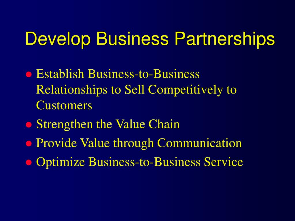 Develop Business Partnerships