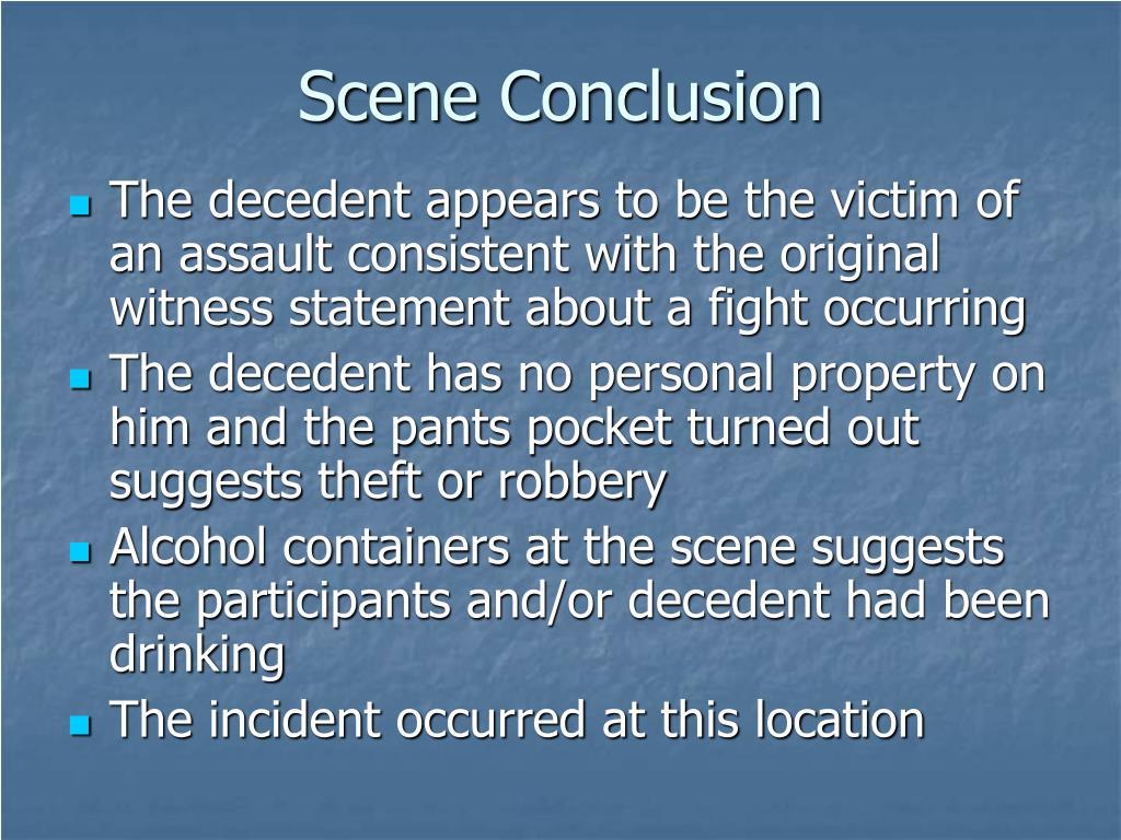 Scene Conclusion