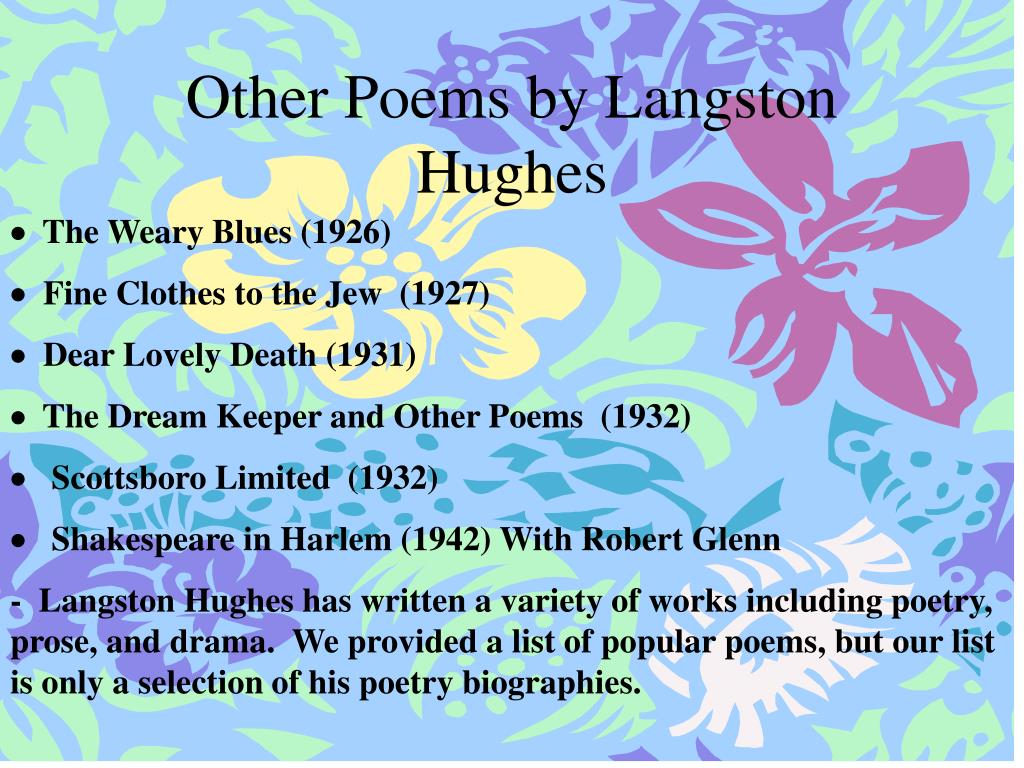 figurative language in harlem by langston hughes In hughes' world, the use of figurative language helps to explore the complexity of what it means to be a person of color, in particular, african- american in the nation of the modern setting.