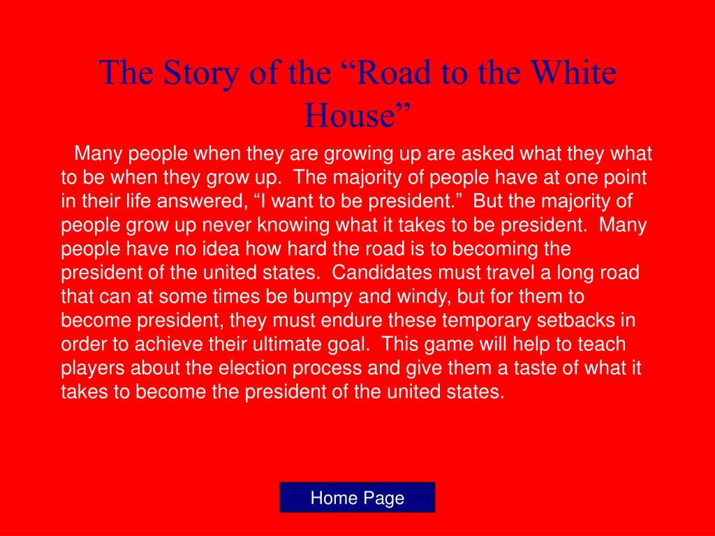 """The Story of the """"Road to the White House"""""""