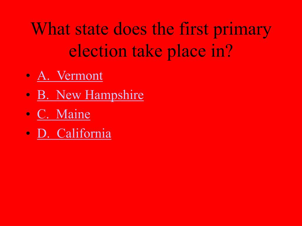 What state does the first primary election take place in?