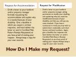 how do i make my request