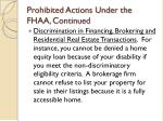 prohibited actions under the fhaa continued18