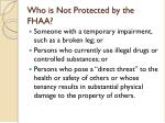who is not protected by the fhaa