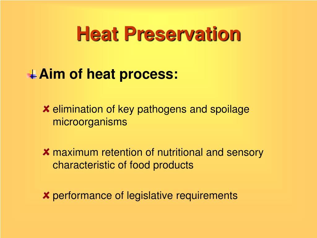 Heat Preservation