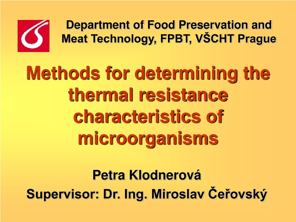 Department of Food Preservation and Meat Technology, FPBT, VŠCHT Prague