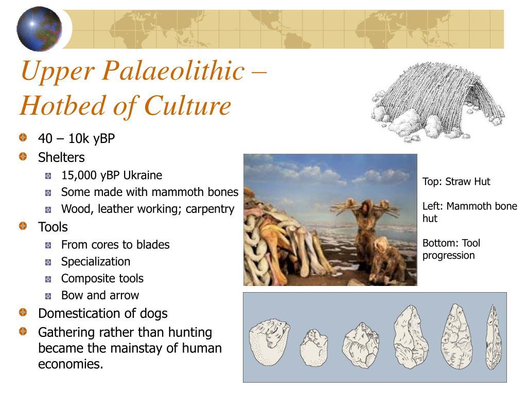 Upper Palaeolithic –