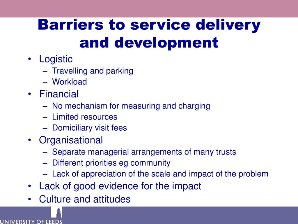 Barriers to service delivery and development