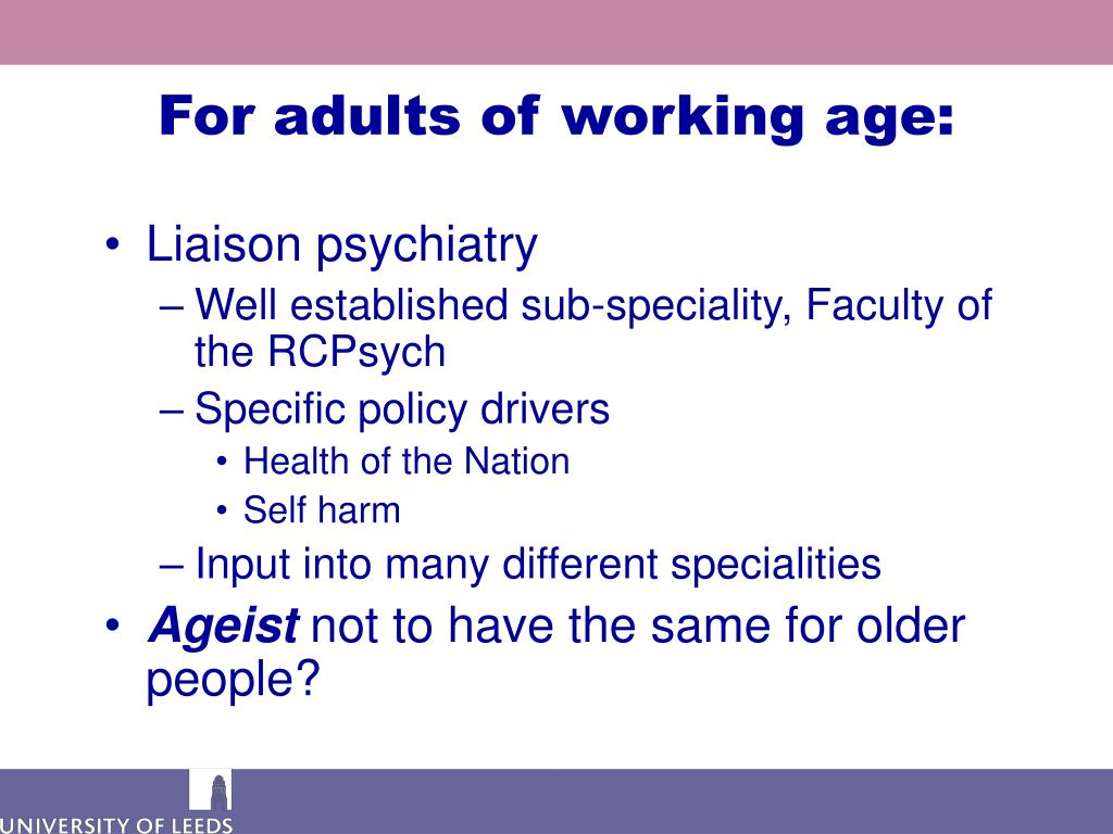 For adults of working age: