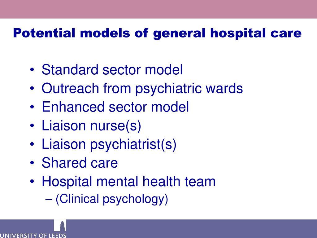 Potential models of general hospital care