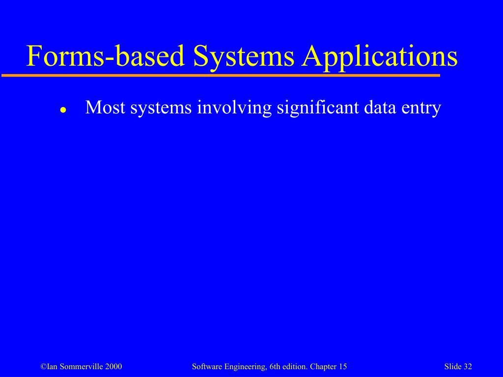 Forms-based Systems Applications