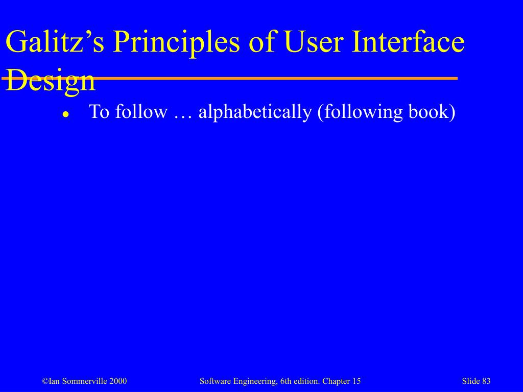 Galitz's Principles of User Interface Design