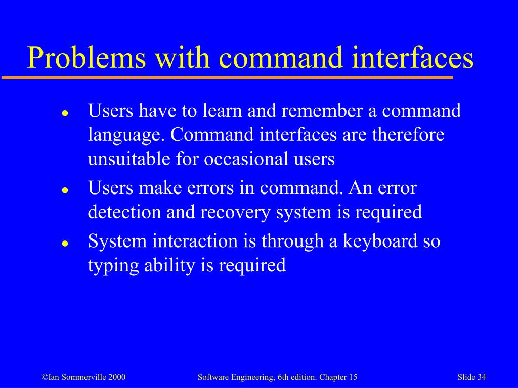 Problems with command interfaces