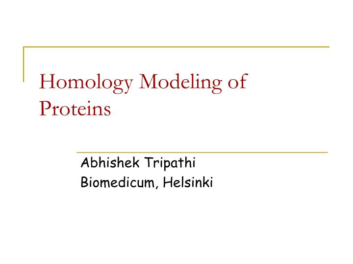 Homology modeling of proteins