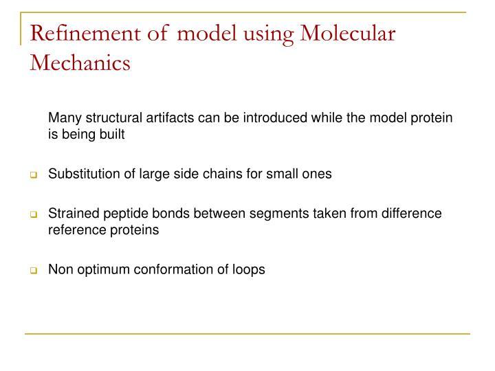 Refinement of model using Molecular Mechanics