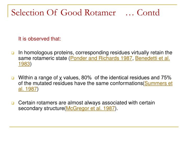 Selection Of Good Rotamer    … Contd