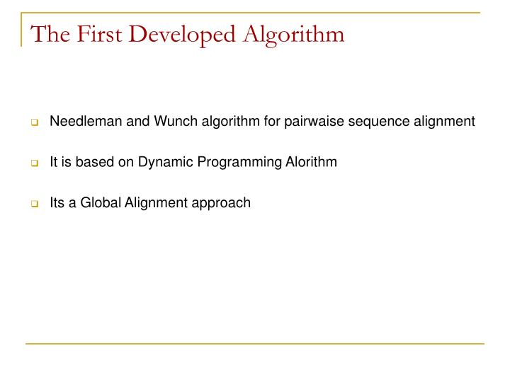 The First Developed Algorithm