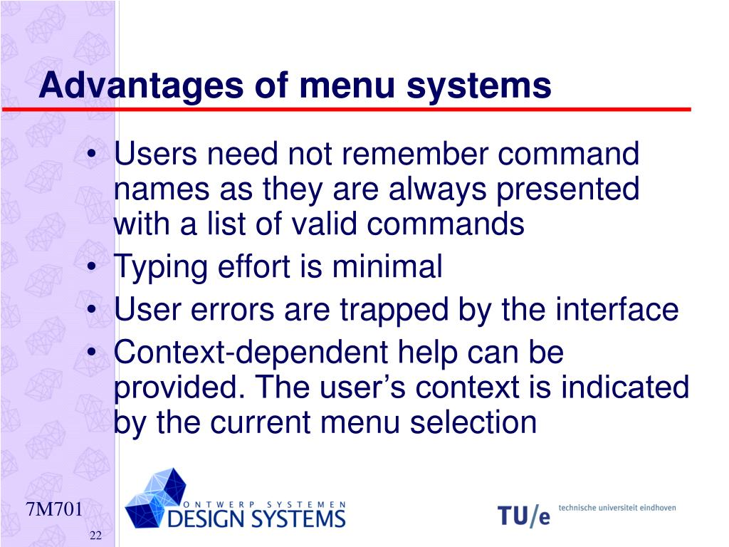 Advantages of menu systems