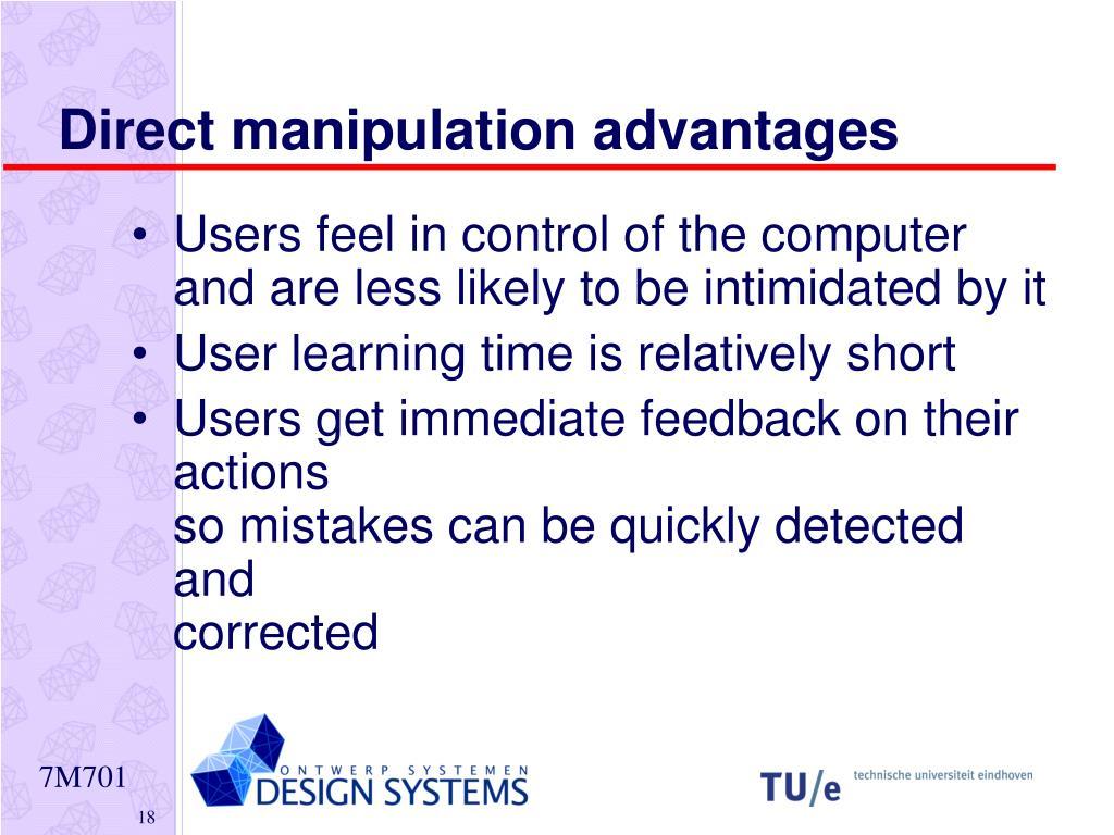 Direct manipulation advantages