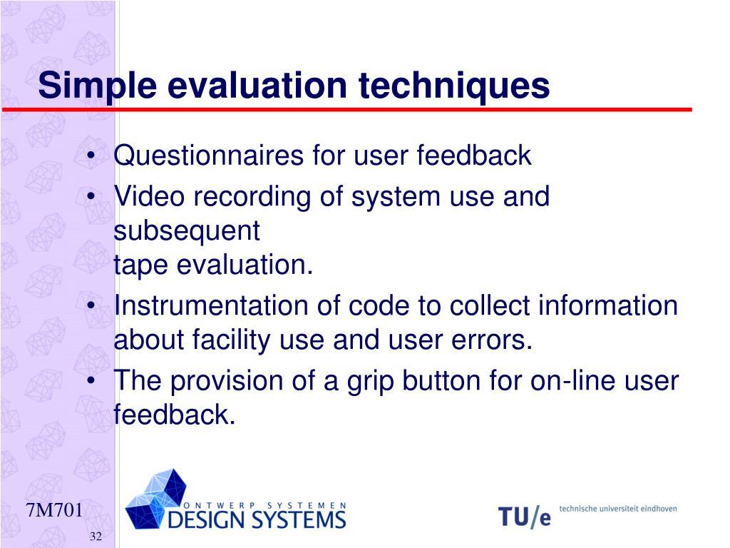 Simple evaluation techniques