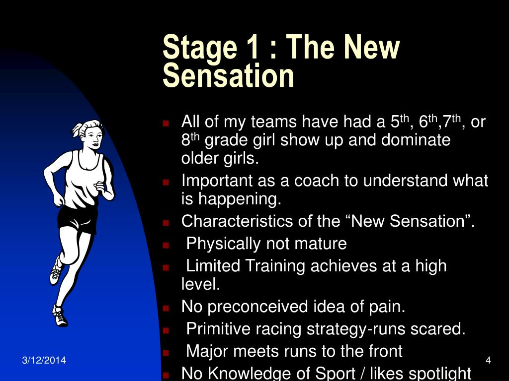 Stage 1 : The New Sensation