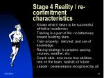 stage 4 reality re commitment characteristics