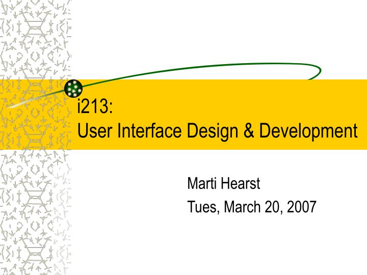I213 user interface design development