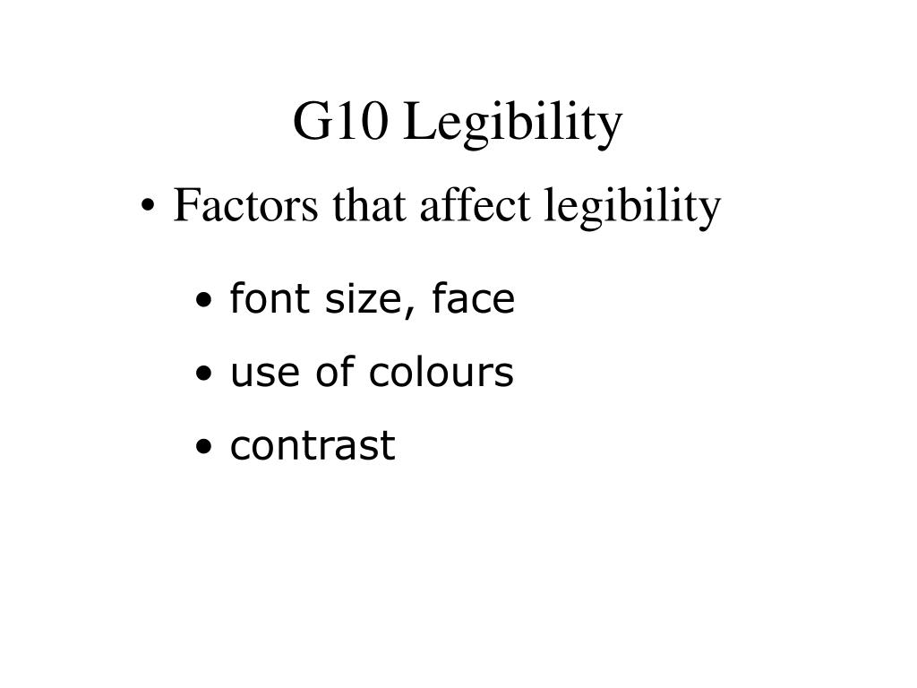 G10 Legibility