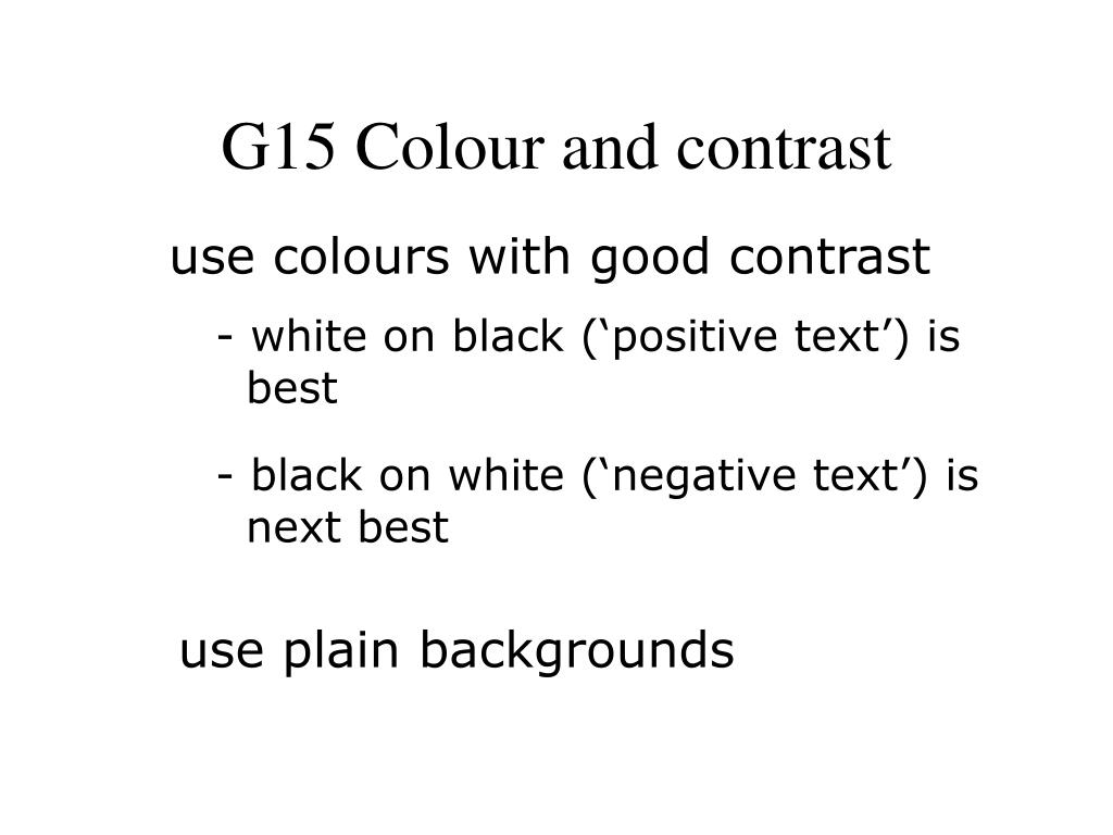G15 Colour and contrast