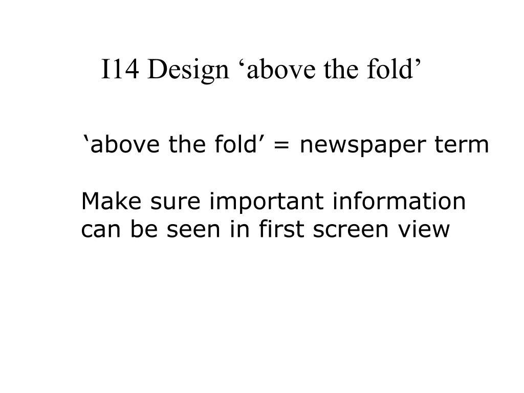 I14 Design 'above the fold'