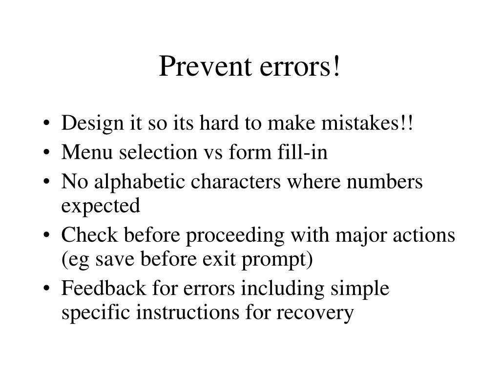 Prevent errors!