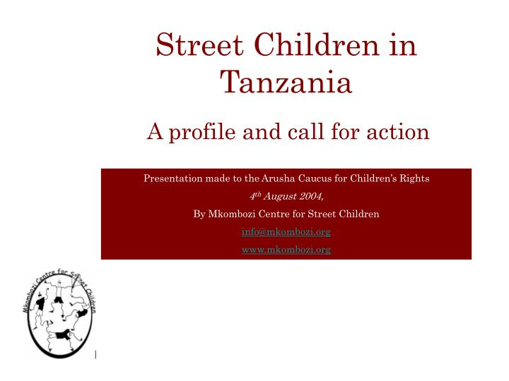 Street children in tanzania