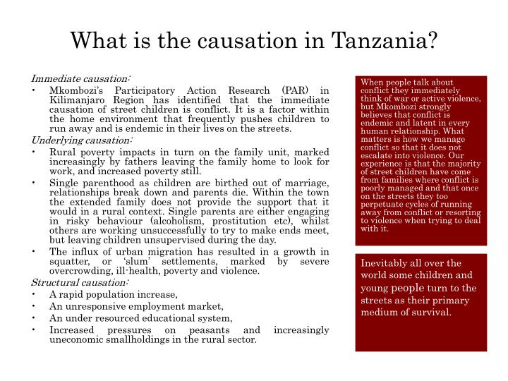 What is the causation in Tanzania?