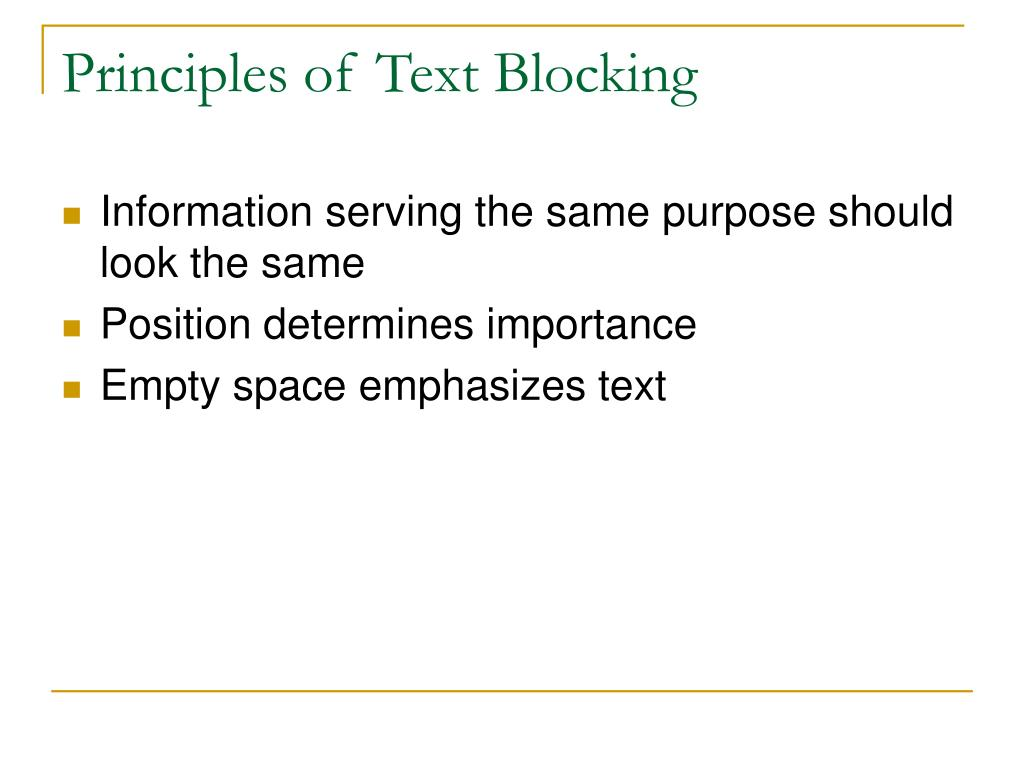 Principles of Text Blocking