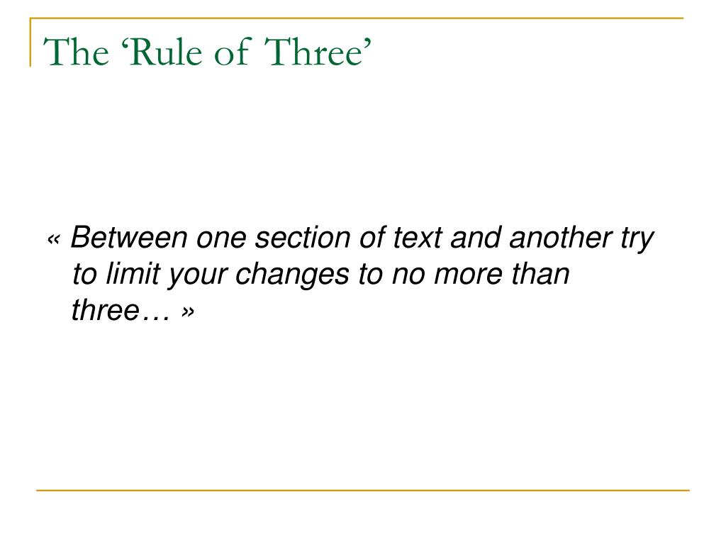 The 'Rule of Three'