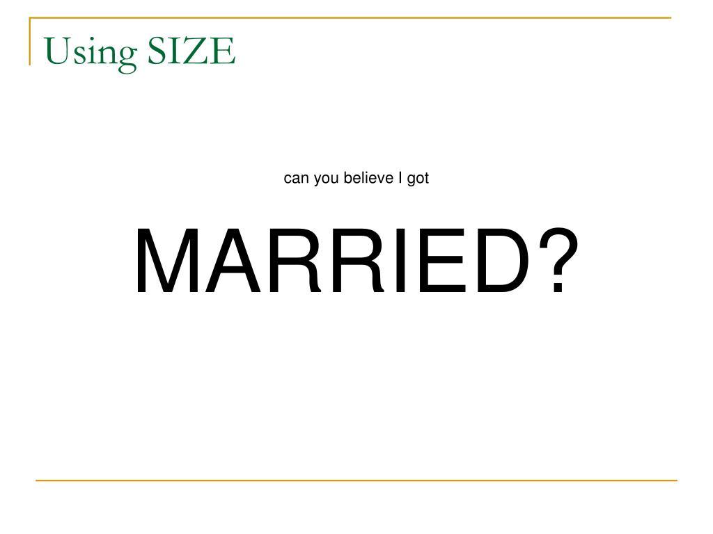 Using SIZE