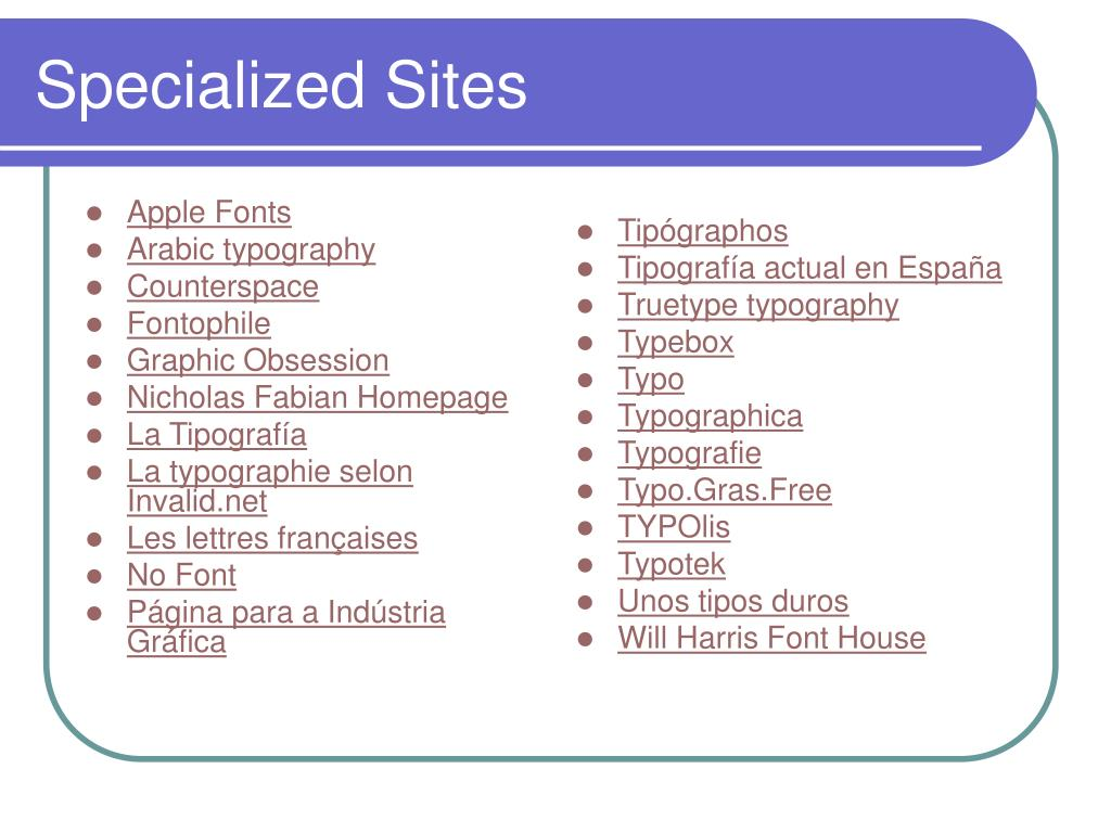 Specialized Sites