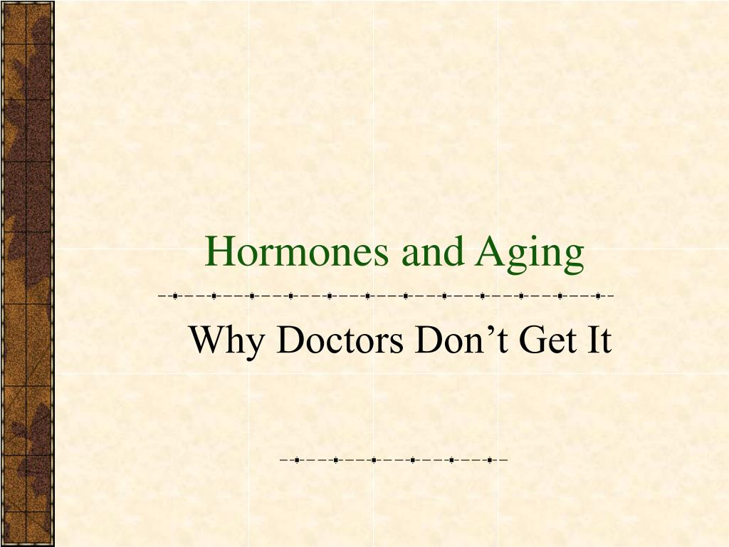 Hormones and Aging