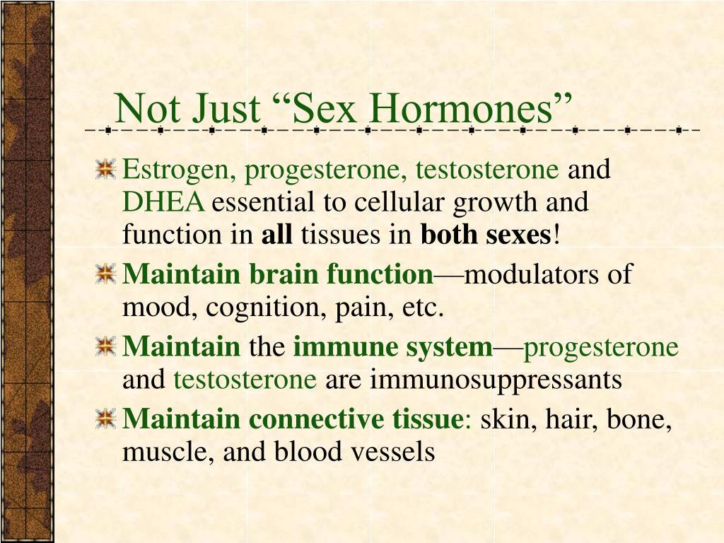 """Not Just """"Sex Hormones"""""""