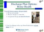 discharge plan options home health