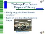 discharge plan options outpatient therapy